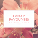 Friday favourites #50